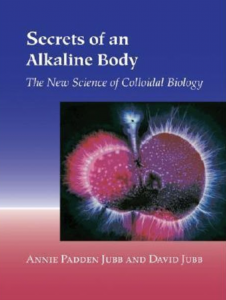 Secrets of an Alkaline Body Published By North Atlantic Books